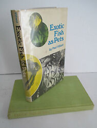 EXOTIC FISH AS PETS by Paul Villiard 1971 1st Ed in DJ Illustrated
