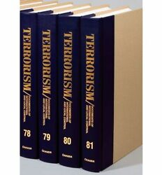 Terrorism: Documents of International and Local Control: Volumes 1-100
