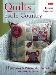 NEW Quilts estilo Country by Lynette Anderson