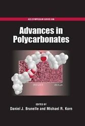 USED (VG) Advances in Polycarbonates (ACS Symposium Series) by Daniel J. Brunell