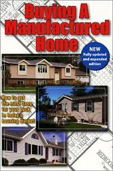 USED (GD) Buying a Manufactured Home: How to Get the Most Bang for Your Buck in