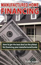 USED (VG) Manufactured Home Financing: Securing the Best Loans in America by Ton