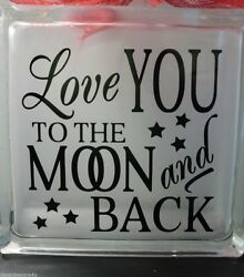 Love you to the Moon and Back decal sticker for DIY 8