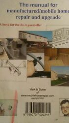 Manual for Manufactured  Mobile Home Repair & Upgrade for the Do It Yourselfer