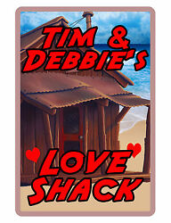 Personalized Love Shack Sign Printed with YOUR NAME..Custom Signs for you DLS101 $13.95