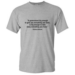 Thomas Jefferson Political Quote Adult Gift Unisex Graphic Funny Novelty T Shirt $13.59