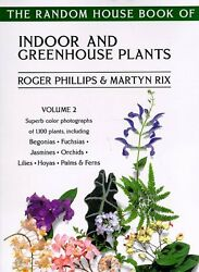 The Random House Book of Indoor and Greenhouse Plants Volume 2