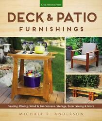 Deck and Patio Furnishings : Seating Dining Wind and Sun Screens Storage Ent