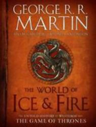 A Song of Ice and Fire:The World of Ice and Fire: The Untold History 0553805444 $32.95