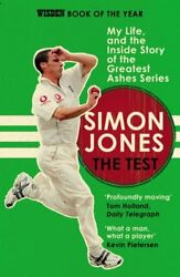 NEW The Test: My Life and the Inside Story of the Greatest Ashes Series