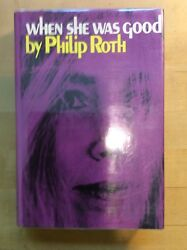 WHEN SHE WAS GOOD PHILIP ROTH (SIGNED) FIRST PRINTING