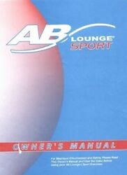 AB Lounge Sport Owners Manual Reprint of Fitness Quest Abdominal Chair Seat