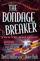NEW The Bondage Breaker® Youth Edition by Neil T. Anderson