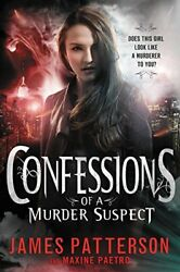 NEW Confessions of a Murder Suspect (#1 New York Times bestseller)