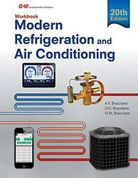 Modern Refrigeration and Air Conditioning Workbook by Alfred Bracciano $46.95