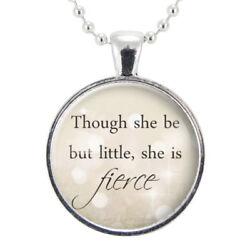 Though She Be But Little William Shakespeare Quote Necklace Meaningful Jewelry
