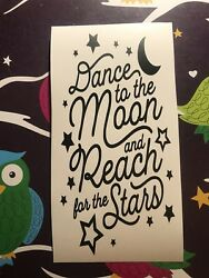 Dance To The Moon And Reach For The Stars  Wine Bottle Vinyl  Decal $2.49