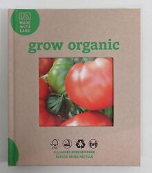 Grow Organic Book Made with Care By Garden Organic Hard Cover Book 2008 $12.99