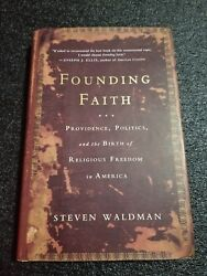 Founding Faith: Providence Politics and the Birth of Religious Freedom in A…