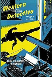 Western and Hard Boiled Detective Fiction in America : From High $4.68