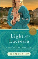 Light on Lucrezia : A Novel of the Borgias-ExLibra