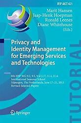 Privacy and Identity Management for Emerging Services and Technologies : 8th IFI