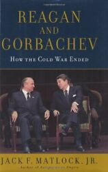Reagan and Gorbachev : How the Cold War Ended-ExLi