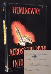 Ernest Hemingway  Across the River & Into the Trees Literature 1950 Signed