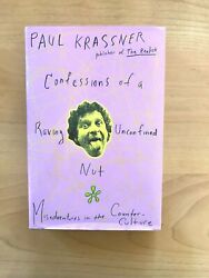SIGNED COPY Confessions of a Raving Unconfined Nut by Paul Krassner