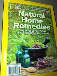 NATURAL HOME REMEDIES Live Longer NATIONAL GEOGRAPHIC Special Edition 112 Pages $8.00