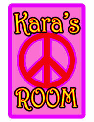 Personalized quot;ROOMquot; Sign with YOUR NAME Custom Signs AULUMINUM PINK PEACE #377 $13.50