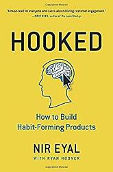 Hooked : How to Build Habit-Forming Products by Eyal Nir