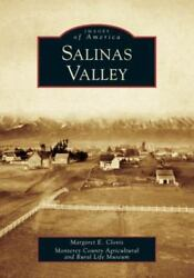 Images of America: Salinas Valley by Monterey County Agricultural and Rural Lif…