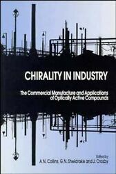 Chirality in Industry : The Commercial Manufacture and Applications of Optically