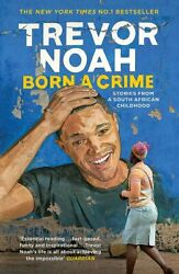 NEW Born A Crime by Trevor Noah Mass Market PB of 0399588191