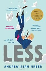 Less (Winner of the Pulitzer Prize): A Novel by Andrew Sean Greer (2018 eBooks)