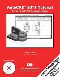 AutoCAD 2011 Tutorial First Level : 2D Fundamentals Paperback Randy Shih $7.92