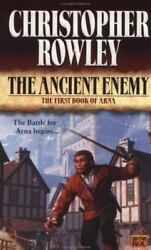 The Ancient Enemy by Christopher B. Rowley (2000 Paperback)