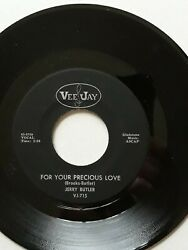 JERRY BUTLER ~ FOR YOUR PRECIOUS LOVE ~ original VEE JAY 45rpm record MINT-