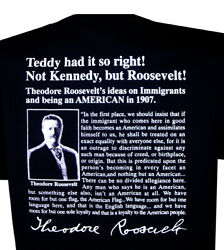 Teddy Roosevelt Immigration T-Shirt Theodore Pro American Patriotic Tee USA New