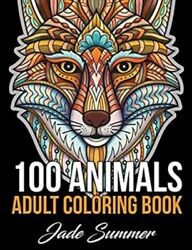 100 Animals: An Adult Coloring Book with Lions Elephants Owls Horses Dogs