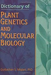 Dictionary of Plant Genetics and Molecular Biology : A Dictionary of Terms $5.94