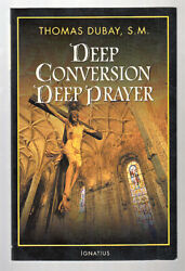 THOMAS DUBAY - DEEP CONVERSION PRAYER SC $6.95