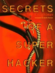 Secrets of a Super Hacker by Knightmare  $4.49