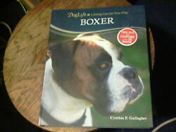 DogLife: Lifelong Care for Your Dog: Boxer by Cynthia P. Gallagher $4.99