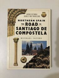 Northern Spain : The Road to Santiago de Compostela Paperback Michael Jacobs $25.99
