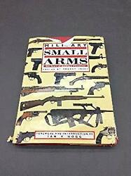 Military Small Arms : 300 Years of Soldiers Firearms Hardcover Gr $8.65