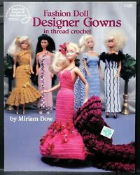FASHION DOLL DESIGNER GOWNS in thread crochet • 1992 • 5 designs • ASN #1125