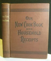 RARE❤️VICTORIAN ANTIQUE COOKBOOK WEIRD UNUSUAL RECIPES POWERED GINGER BEER HOME $126.75