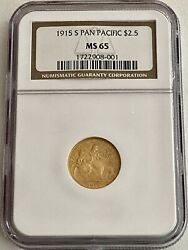 SALE 2 1915 S PAN PACIFIC $2.50 GOLD COINS: NGC MS 65 amp; PCGS MS 66 $7999.99